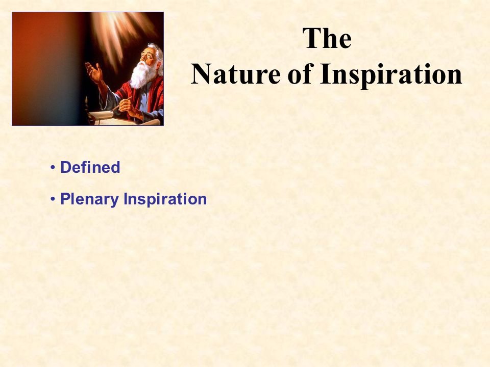The Nature of Inspiration Defined Plenary Inspiration