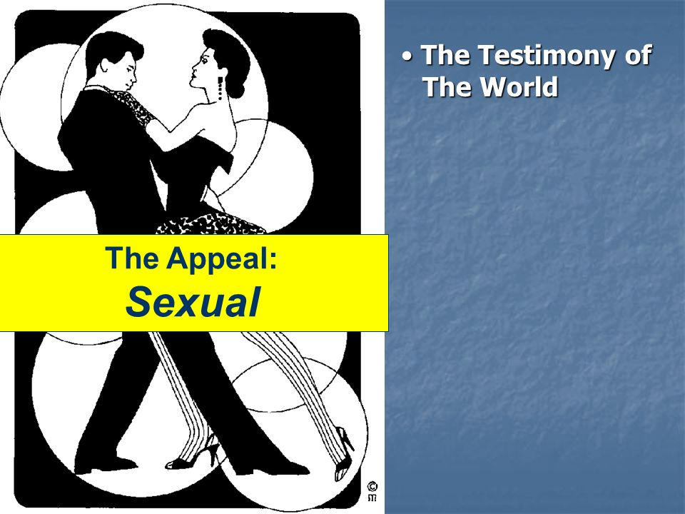 The Appeal: Sexual The Testimony of The World The Testimony of The World