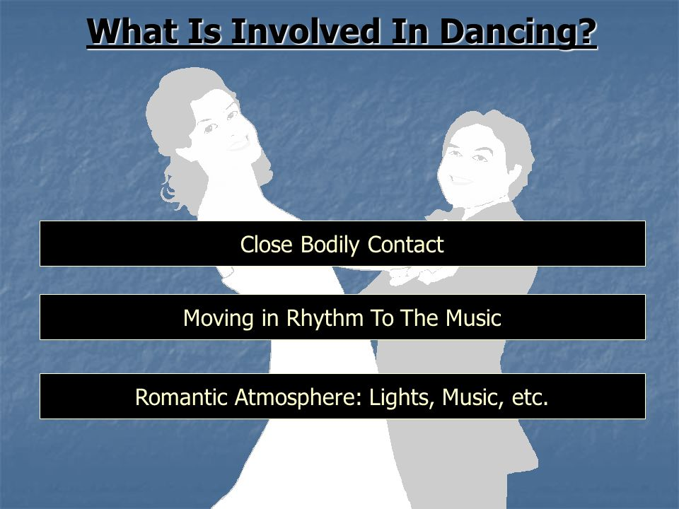 What Is Involved In Dancing.