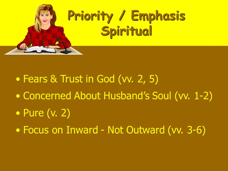 Priority / Emphasis Spiritual Fears & Trust in God (vv.
