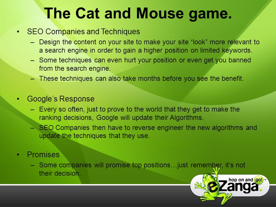 The Cat and Mouse game.