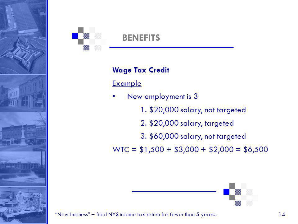 14 BENEFITS Wage Tax Credit Example New employment is 3 1.