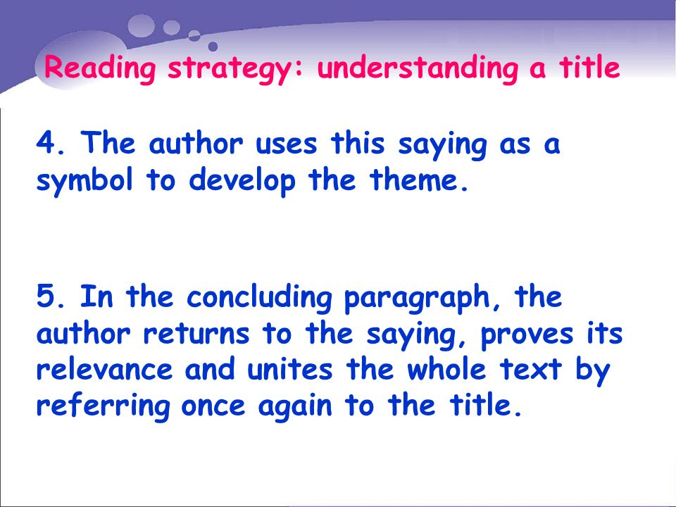 Reading strategy: understanding a title 4.