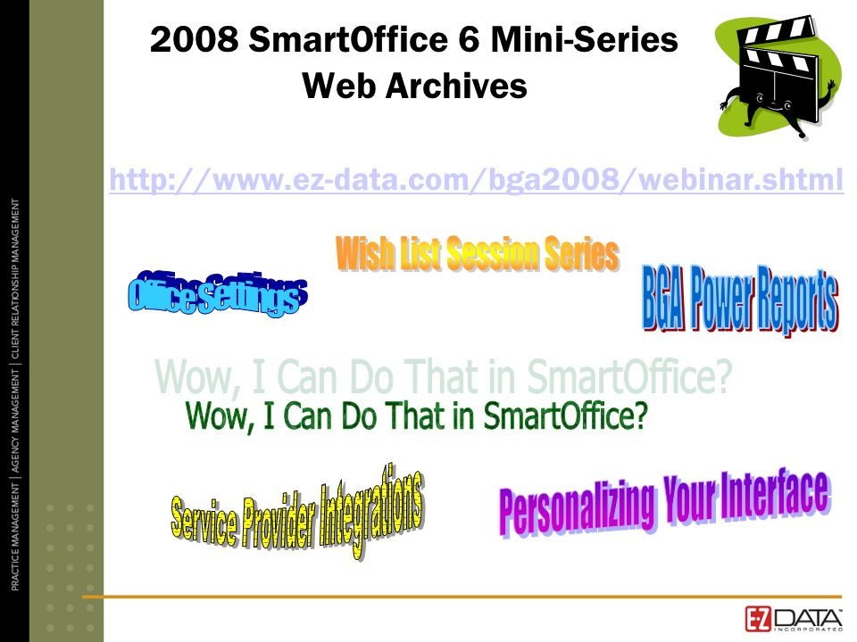 2008 SmartOffice 6 Mini-Series Web Archives