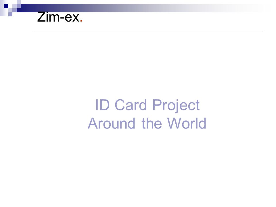 Zim-ex. ID Card Project Around the World