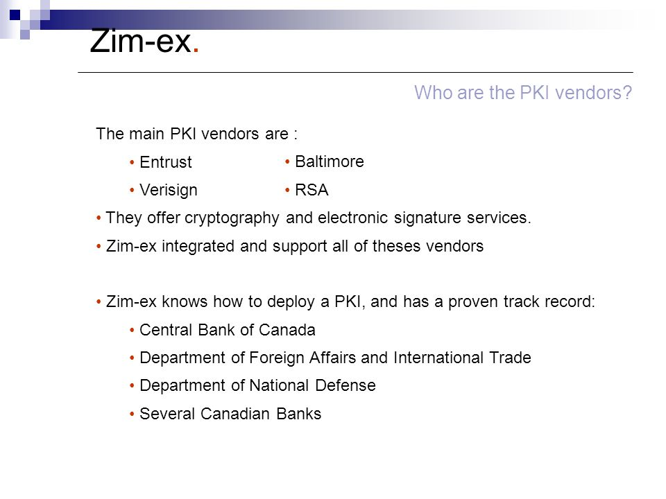 Zim-ex. Who are the PKI vendors.