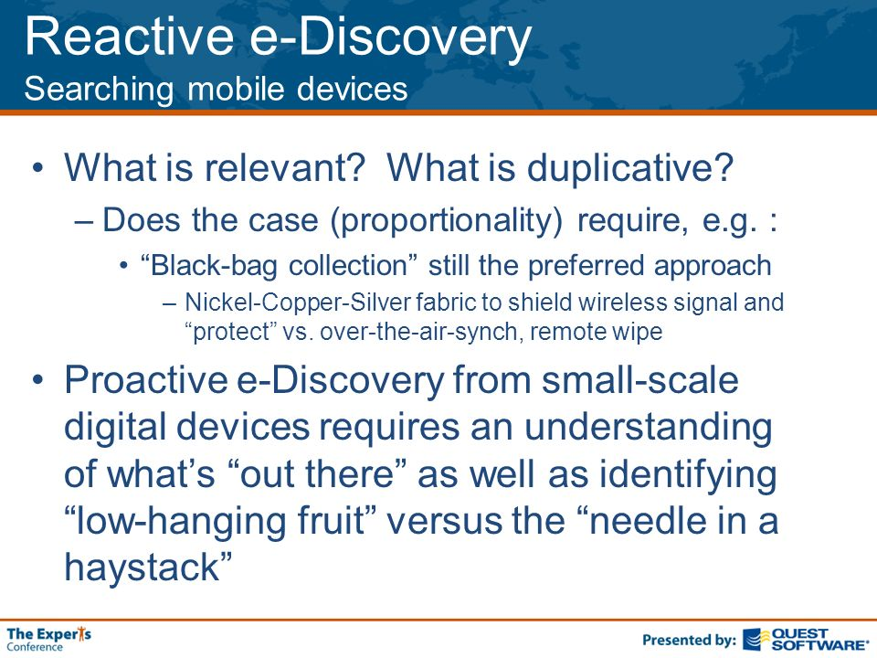 Reactive e-Discovery Searching mobile devices What is relevant.
