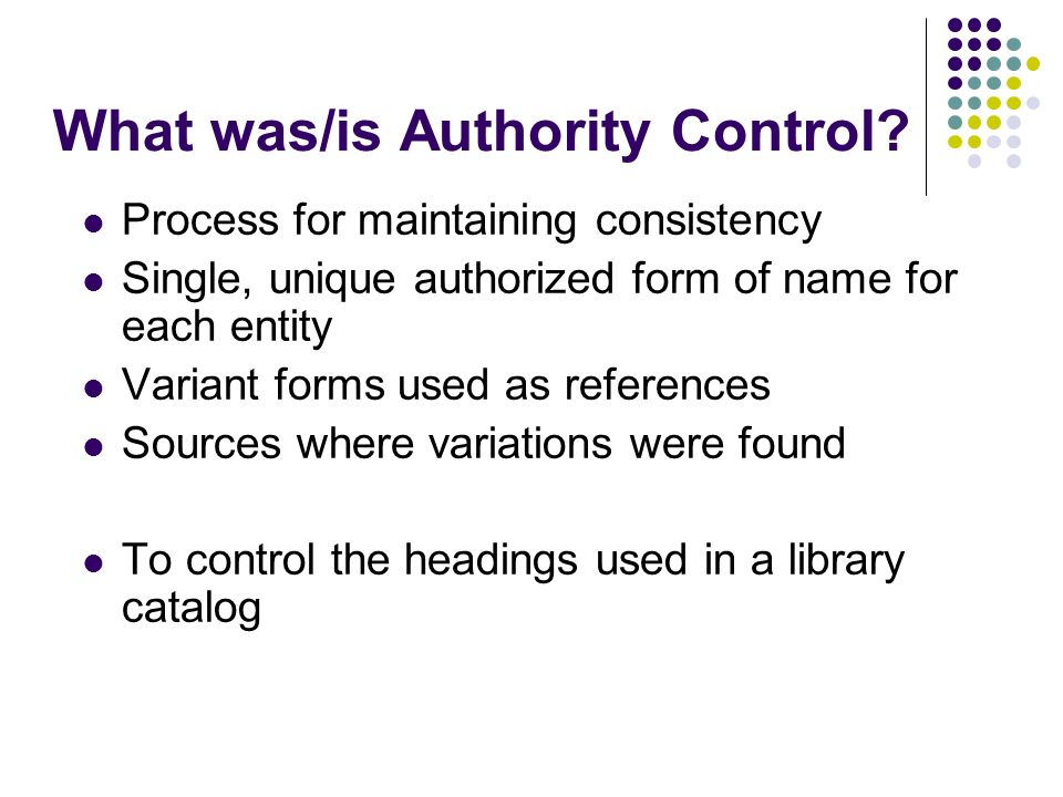 What was/is Authority Control.