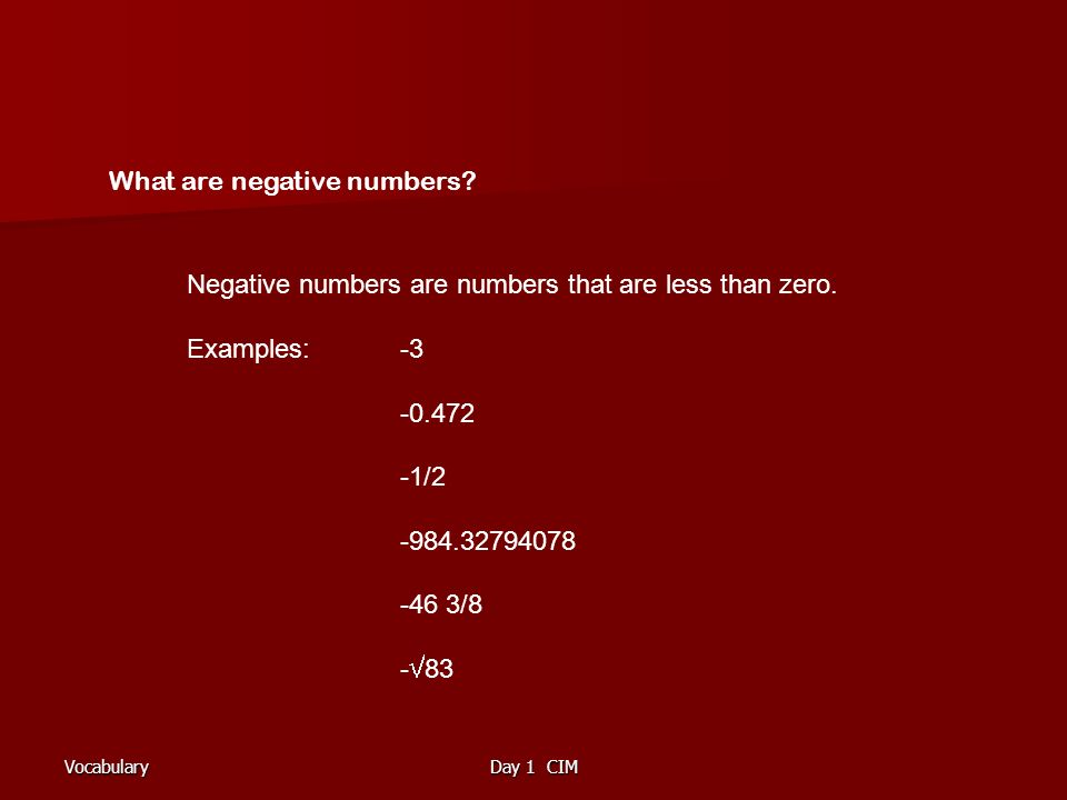 VocabularyDay 1 CIM What are negative numbers.