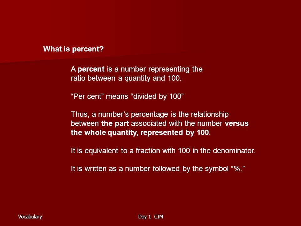 VocabularyDay 1 CIM What is percent.