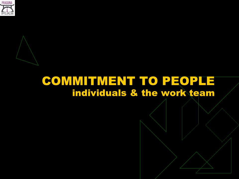 COMMITMENT TO PEOPLE individuals & the work team