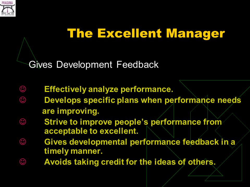 The Excellent Manager Gives Development Feedback Effectively analyze performance.