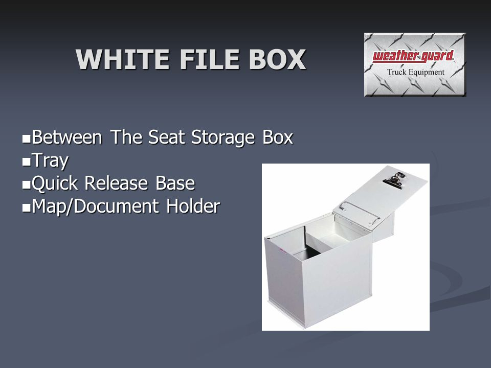 WHITE FILE BOX Between The Seat Storage Box Between The Seat Storage Box Tray Tray Quick Release Base Quick Release Base Map/Document Holder Map/Document Holder