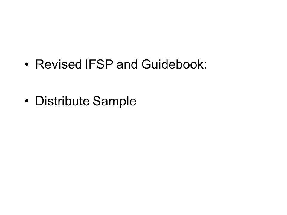 Revised IFSP and Guidebook: Distribute Sample