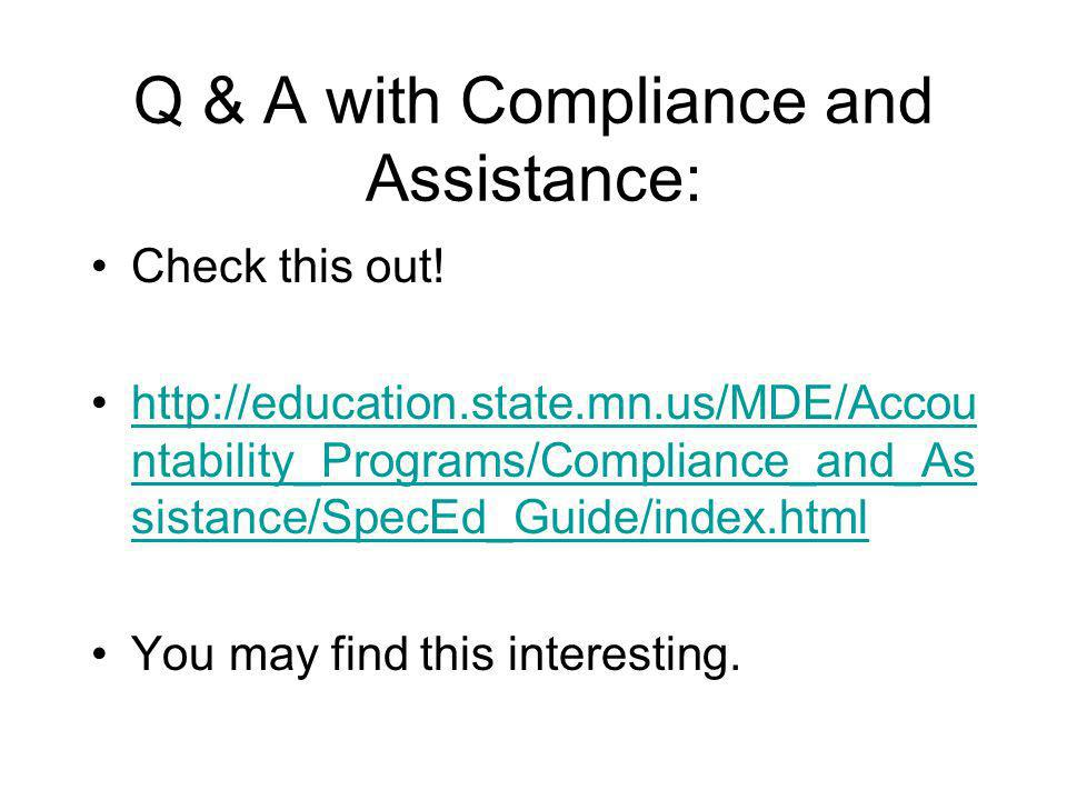 Q & A with Compliance and Assistance: Check this out.