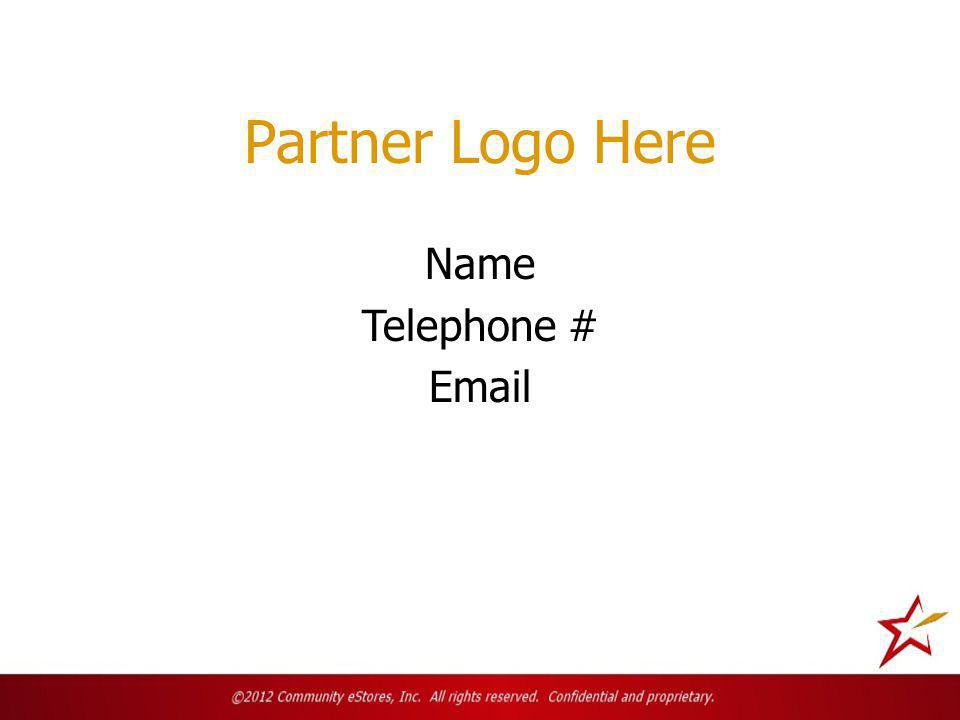 Partner Logo Here Name Telephone # Email