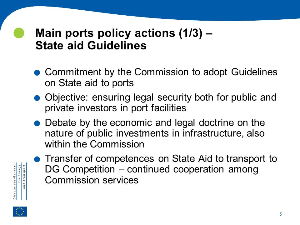 5. Commitment by the Commission to adopt Guidelines on State aid to ports.