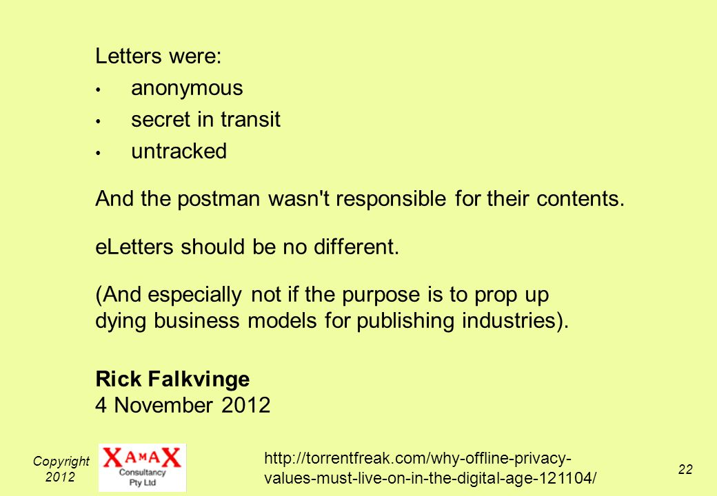 Copyright Letters were: anonymous secret in transit untracked And the postman wasn t responsible for their contents.