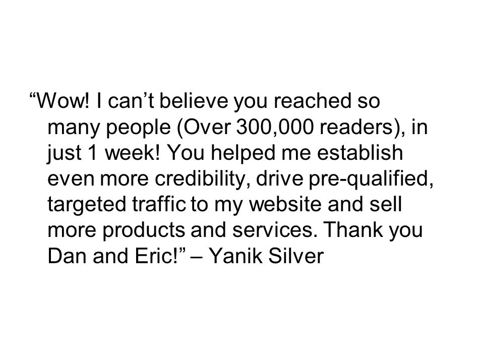 Wow. I cant believe you reached so many people (Over 300,000 readers), in just 1 week.