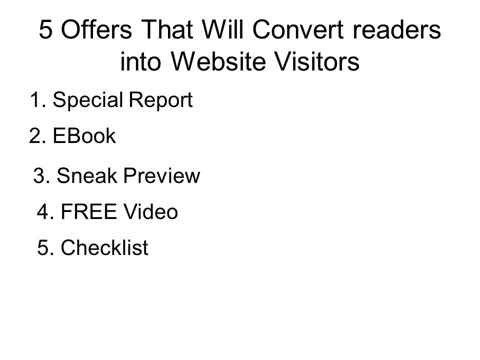 5 Offers That Will Convert readers into Website Visitors 1.