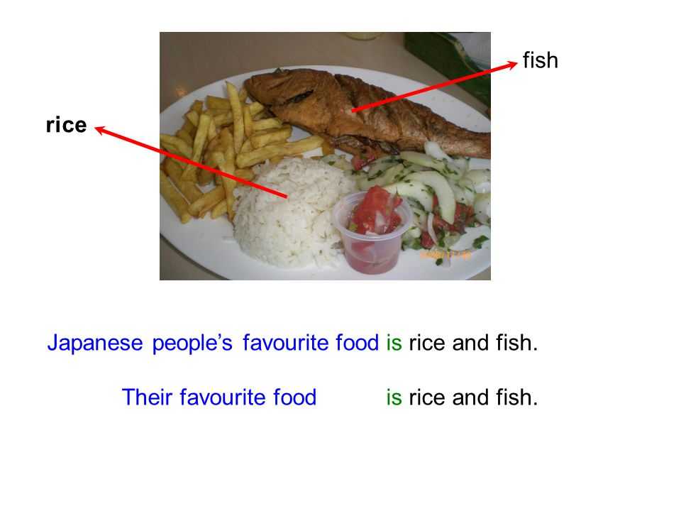 Japanese peoples favourite food is rice and fish. Their favourite food is rice and fish. rice fish