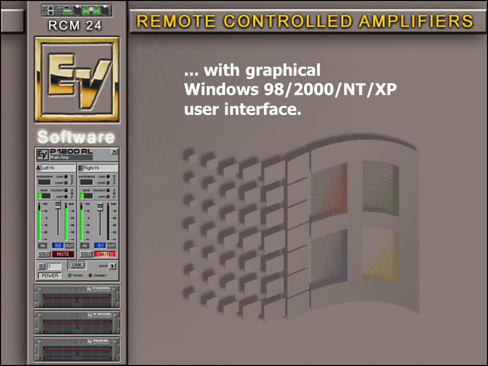 ... with graphical Windows 98/2000/NT/XP user interface.