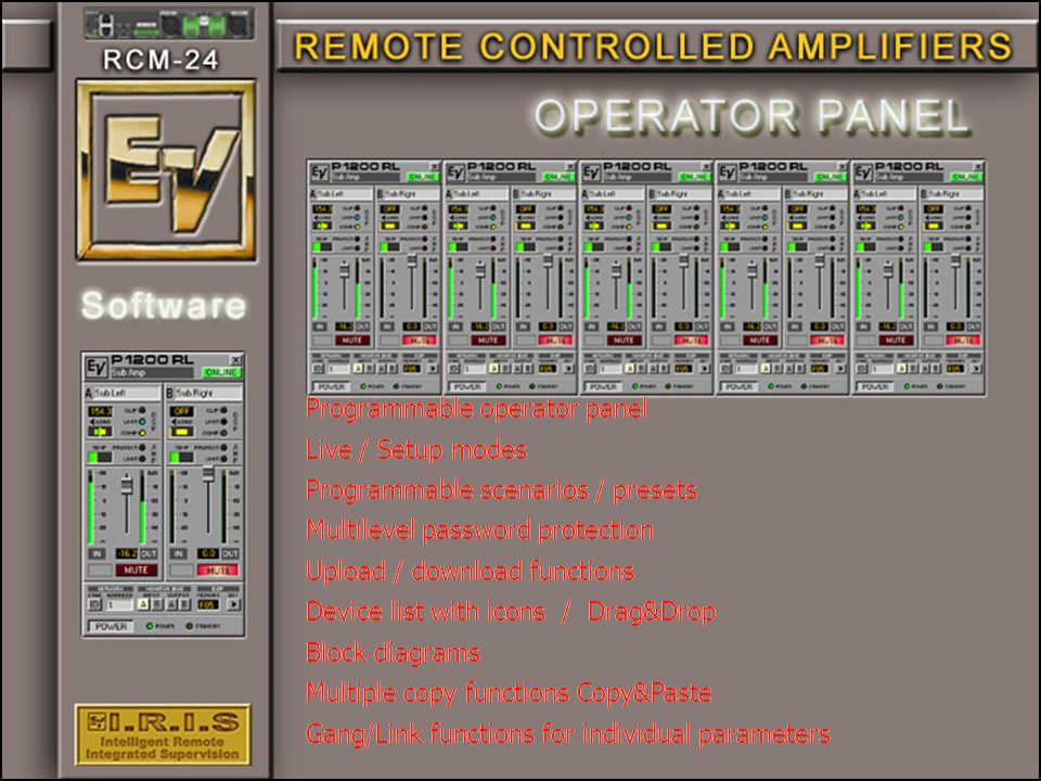Programmable operator panel Live / Setup modes Programmable scenarios / presets Multilevel password protection Upload / download functions Device list with icons / Drag&Drop Block diagrams Multiple copy functions Copy&Paste Gang/Link functions for individual parameters Programmable operator panel Live / Setup modes Programmable scenarios / presets Multilevel password protection Upload / download functions Device list with icons / Drag&Drop Block diagrams Multiple copy functions Copy&Paste Gang/Link functions for individual parameters