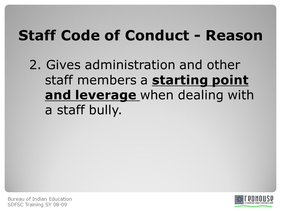 Bureau of Indian Education SDFSC Training SY Staff Code of Conduct - Reason 2.