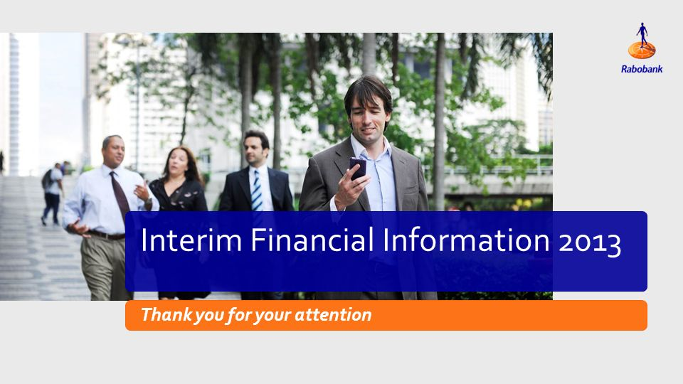 Titeldia Interim Financial Information 2013 Thank you for your attention