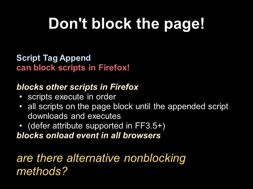 Don t block the page. Script Tag Append can block scripts in Firefox.