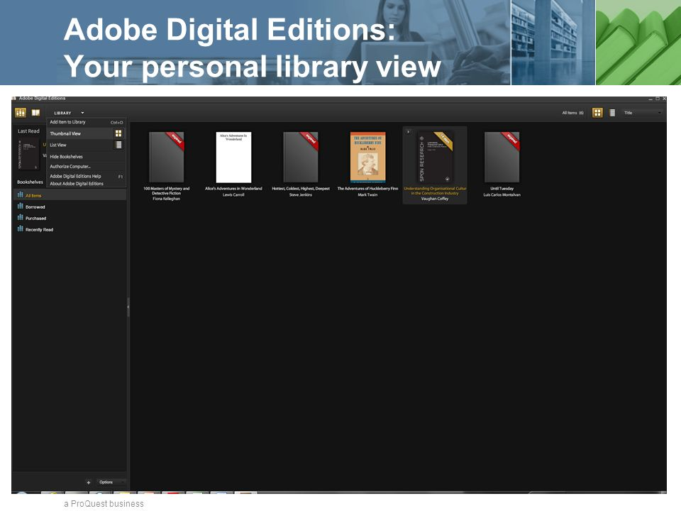 a ProQuest business Adobe Digital Editions: Your personal library view
