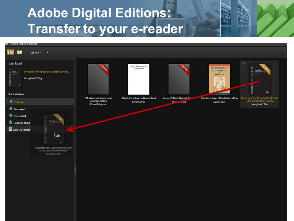 a ProQuest business Adobe Digital Editions: Transfer to your e-reader