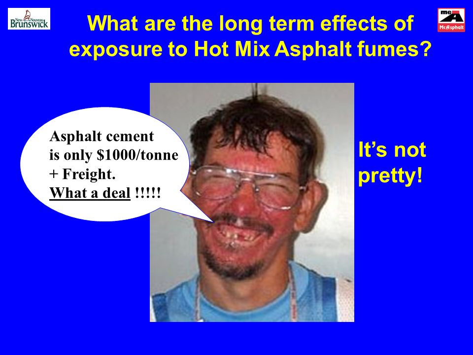 What are the long term effects of exposure to Hot Mix Asphalt fumes.