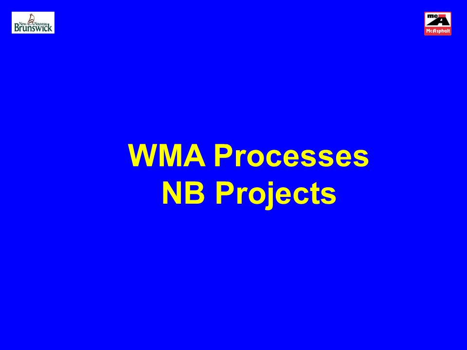 WMA Processes NB Projects