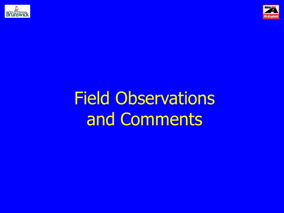 Field Observations and Comments