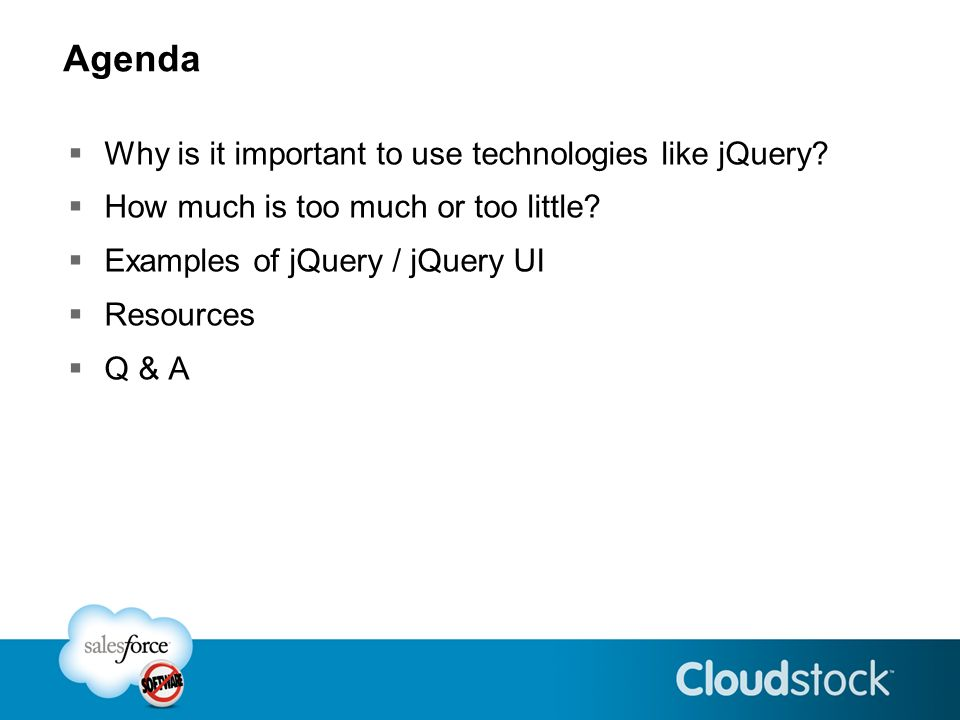Agenda Why is it important to use technologies like jQuery.
