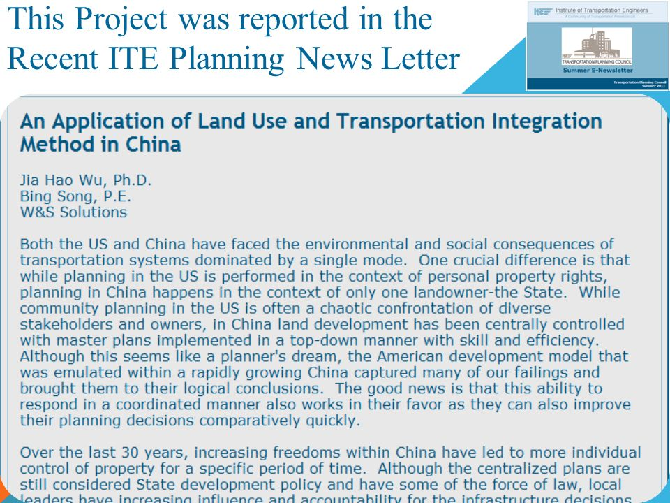 This Project was reported in the Recent ITE Planning News Letter