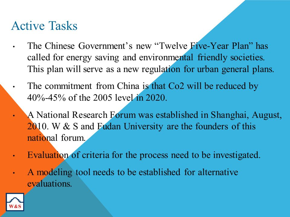 Active Tasks The Chinese Governments new Twelve Five-Year Plan has called for energy saving and environmental friendly societies.