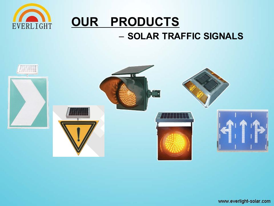 –SOLAR TRAFFIC SIGNALS OUR PRODUCTS