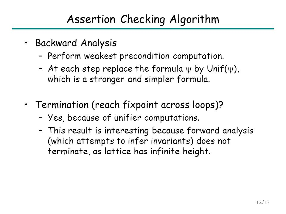 /1711 Outline Connection between assertion checking and unification coNP-hardnes Algorithm Remarks