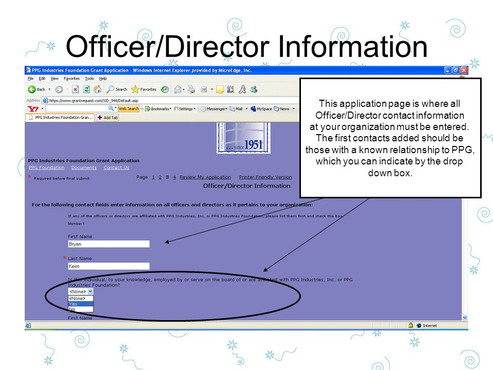 Officer/Director Information This application page is where all Officer/Director contact information at your organization must be entered.
