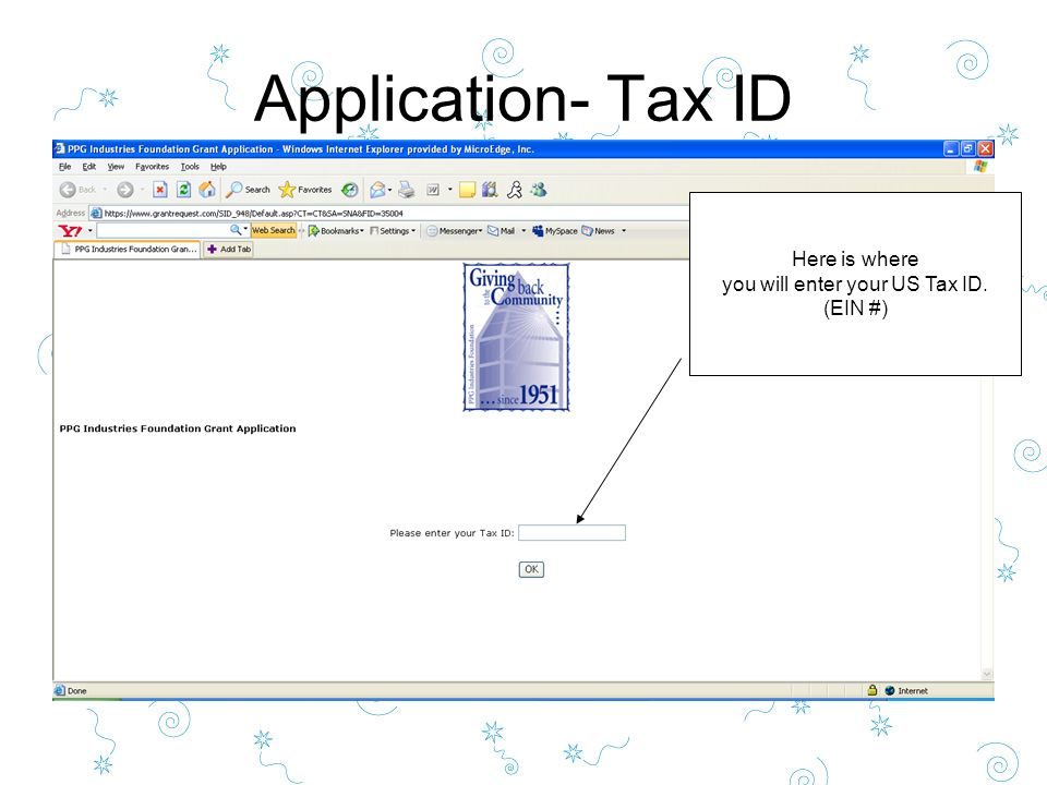 Application- Tax ID Here is where you will enter your US Tax ID. (EIN #)