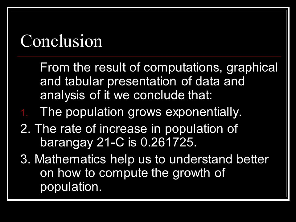 Conclusion From the result of computations, graphical and tabular presentation of data and analysis of it we conclude that: 1.