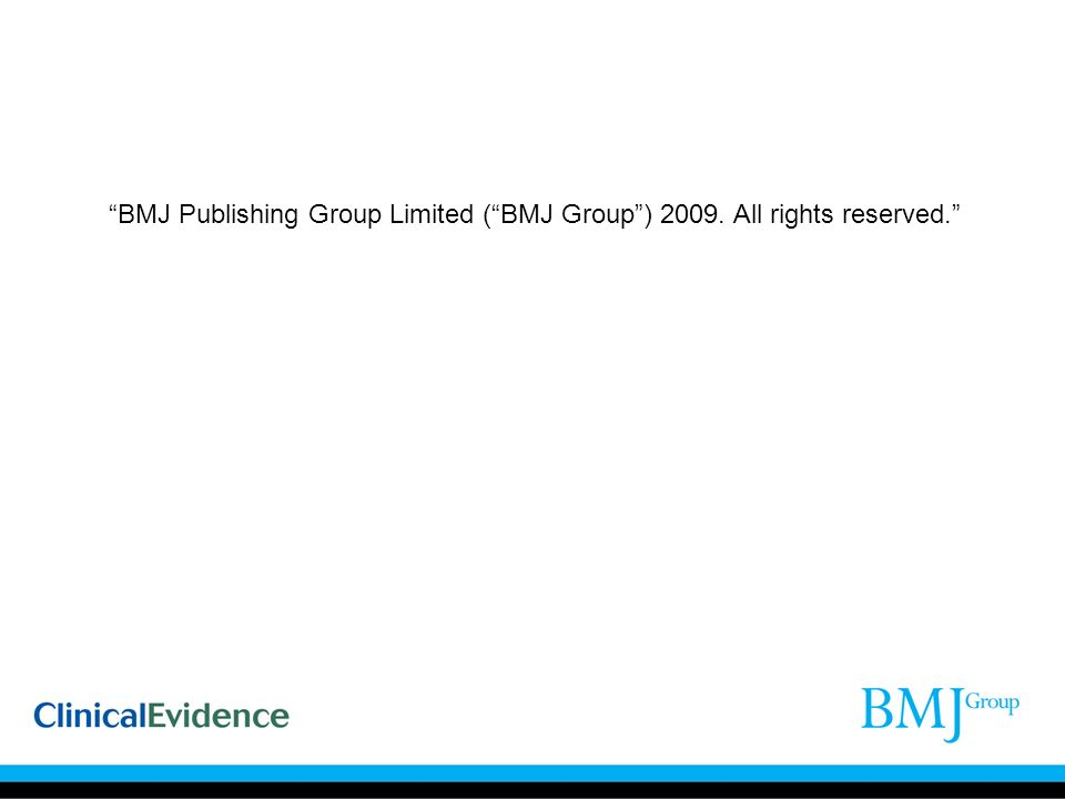 BMJ Publishing Group Limited (BMJ Group) 2009. All rights reserved.