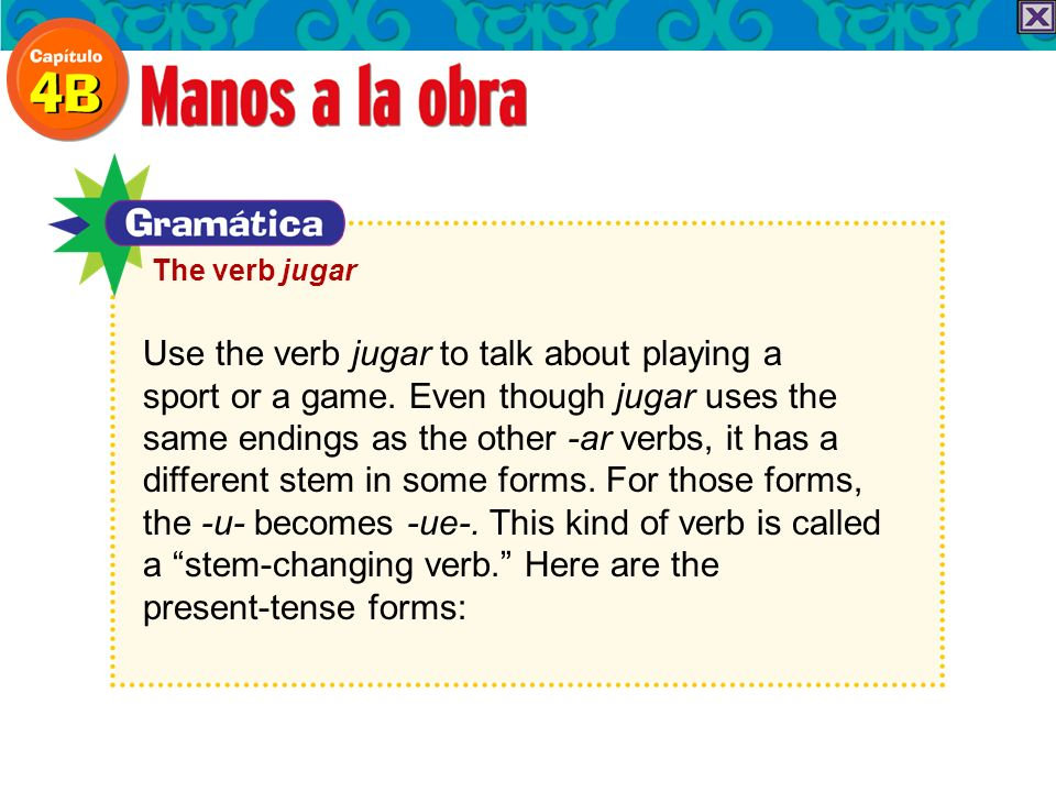 Use the verb jugar to talk about playing a sport or a game.