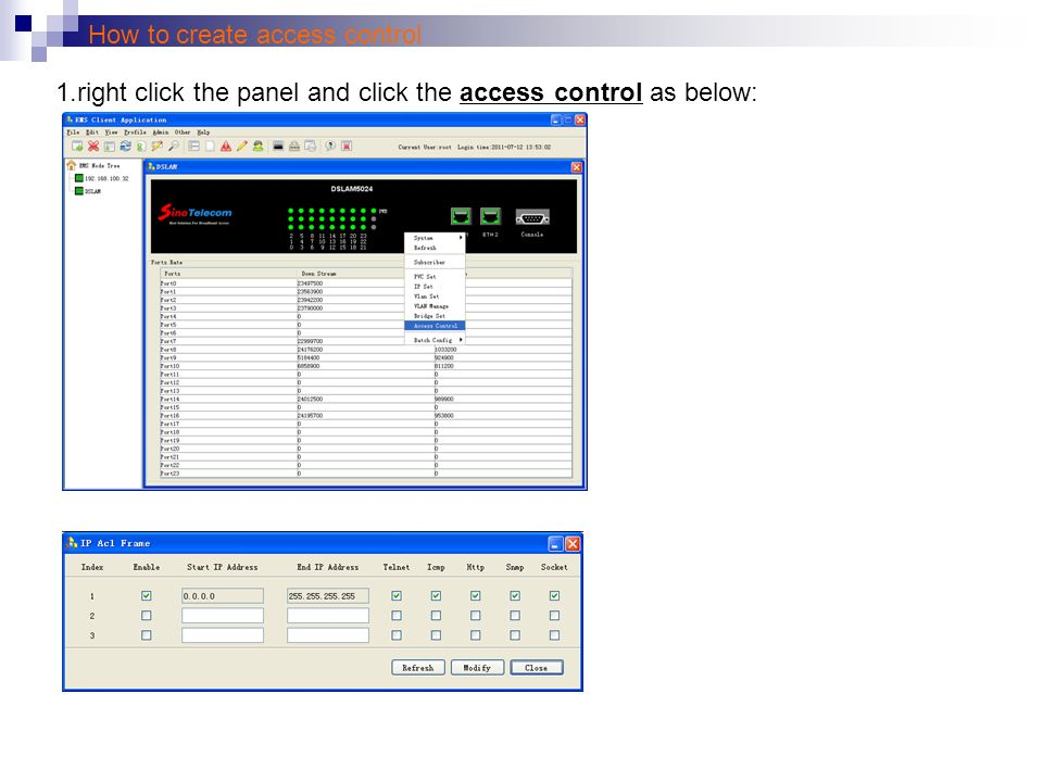How to create access control 1.right click the panel and click the access control as below: