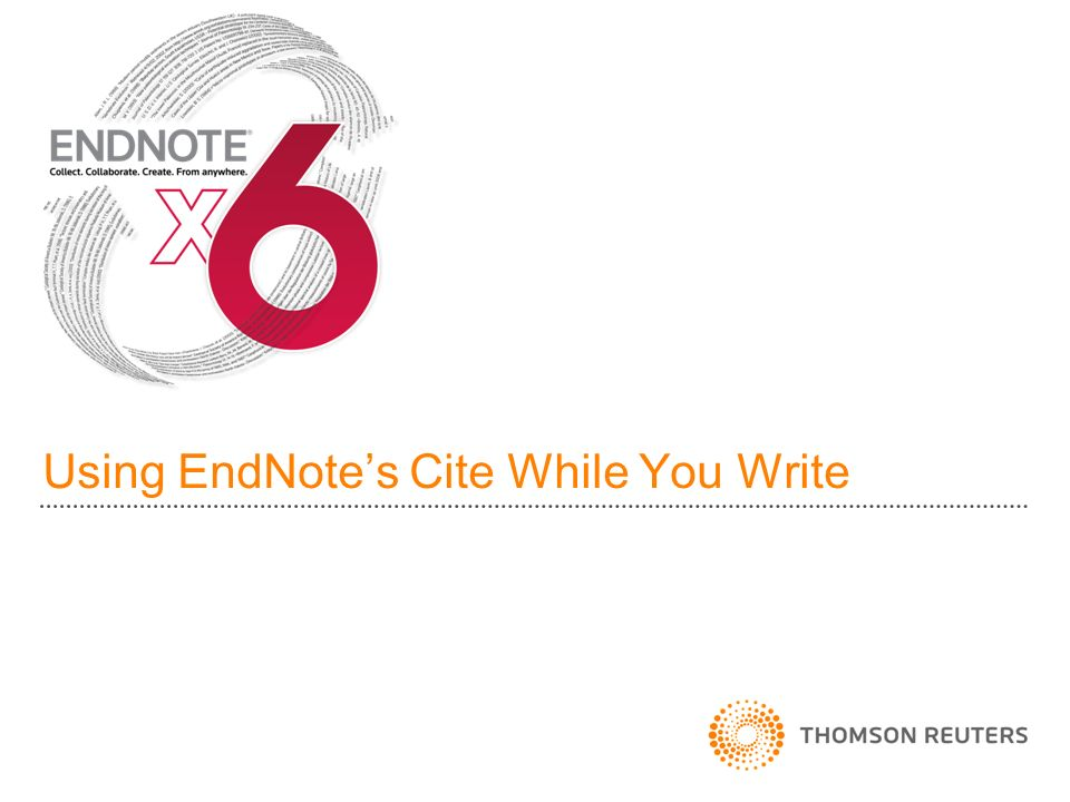 Using EndNotes Cite While You Write