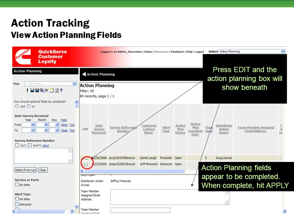 Press EDIT and the action planning box will show beneath Action Tracking View Action Planning Fields Action Planning fields appear to be completed.
