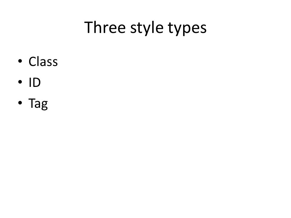 Three style types Class ID Tag