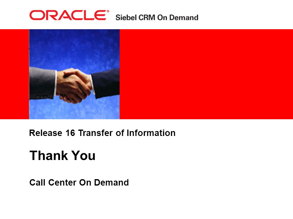 Release 16 Transfer of Information Thank You Call Center On Demand